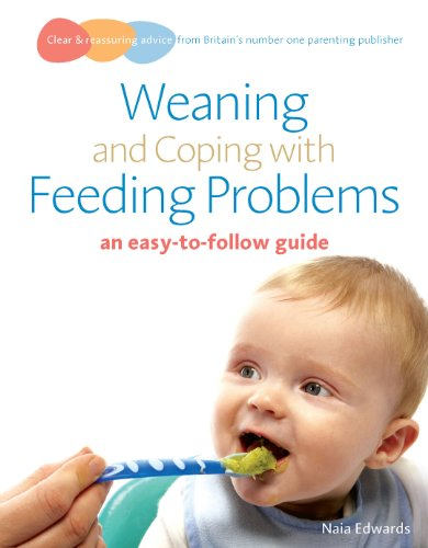 9780091929107: Weaning and Coping with Feeding Problems: an easy-to-follow guide