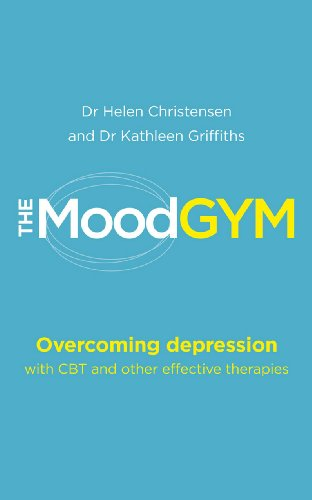 9780091929169: The Mood Gym: Overcoming depression with CBT and other effective therapies