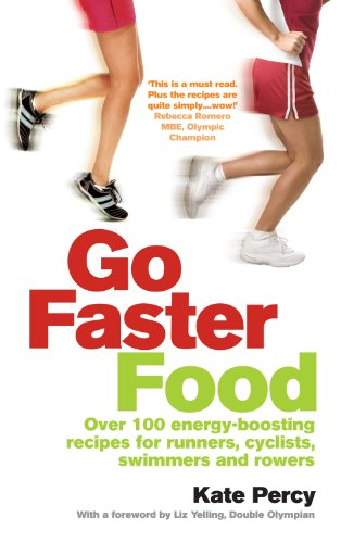 9780091929329: Go Faster Food: Over 100 energy-boosting recipes for runners, cyclists, swimmers and rowers