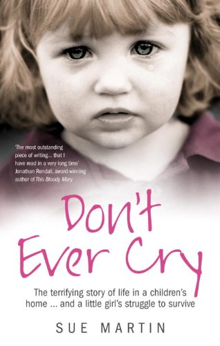9780091929336: Don't Ever Cry