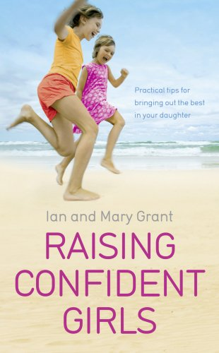 9780091929442: Raising Confident Girls: Practical tips for bringing out the best in your daughter