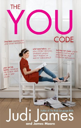 The You Code: What Your Habits Say: James, Judi, Moore,