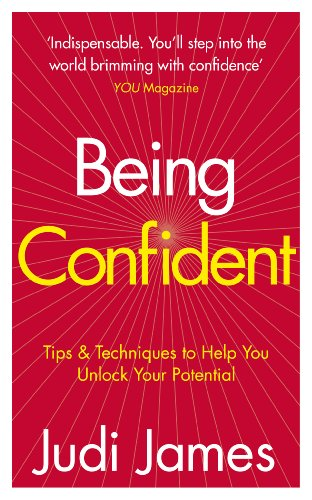 9780091929558: Being Confident: Tips & Techniques to Help You Unlock Your Potential