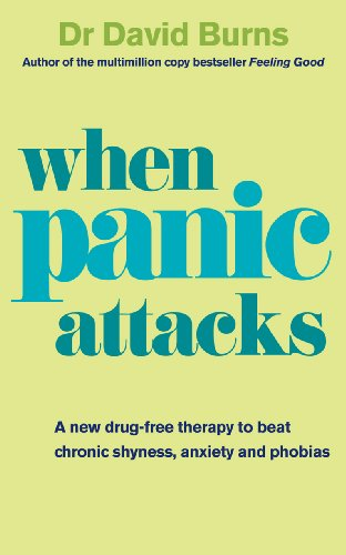 9780091929602: When Panic Attacks: A New Drug-Free Therapy to Beat Chronic Shyness, Anxiety and Phobias