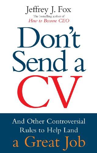 9780091929688: Don't Send A CV