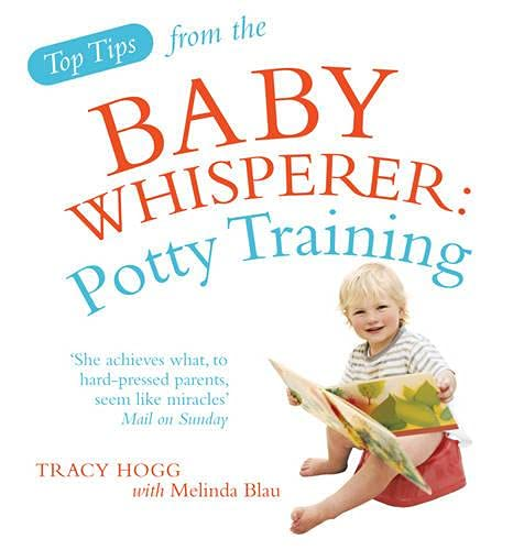 9780091929756: Top Tips from the Baby Whisperer: Potty Training