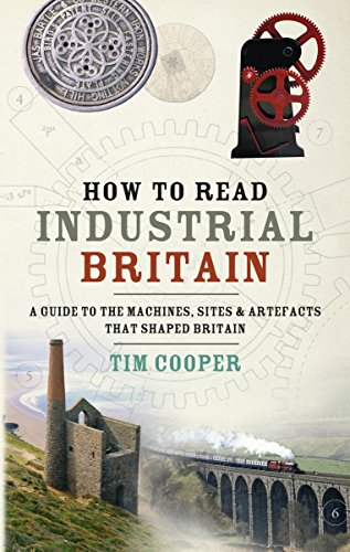 9780091929985: How to Read Industrial Britain
