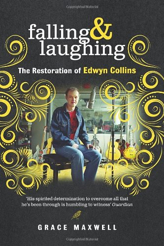 9780091929992: Falling & Laughing: The Restoration of Edwyn Collins