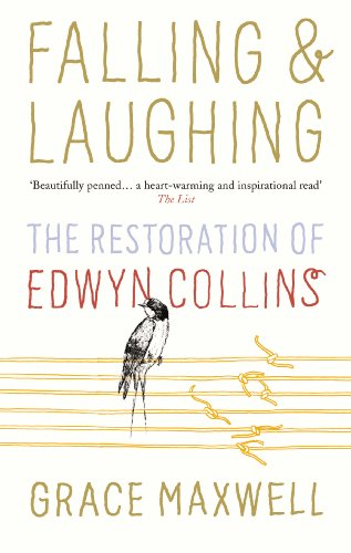 9780091930004: Falling and Laughing: The Restoration of Edwyn Collins