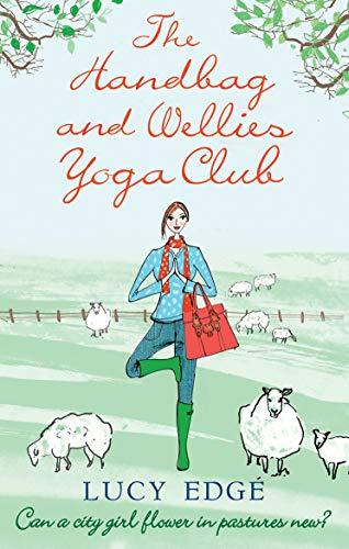 9780091930097: The Handbag and Wellies Yoga Club