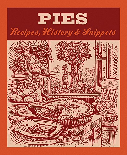9780091930196: Pies: Recipes, History, Snippets