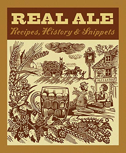 9780091930219: Real Ale: Recipes, History & Snippets