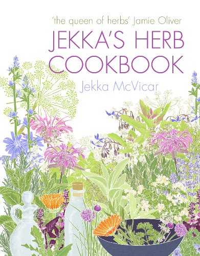 9780091930417: Jekka's Herb Cookbook: Foreword by Jamie Oliver
