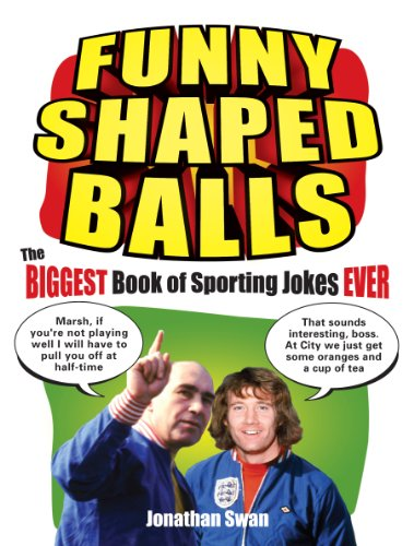 9780091930608: Funny Shaped Balls: The Biggest Book of Sporting Jokes Ever