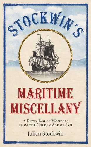 9780091930660: Stockwin's Maritime Miscellany: A Ditty Bag of Wonders from the Golden Age of Sail