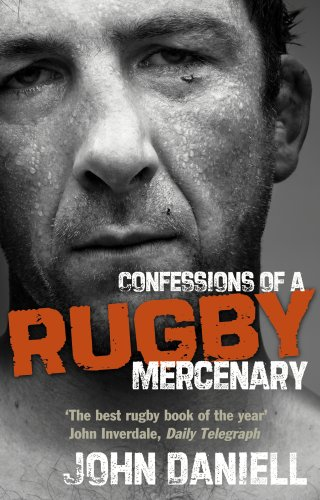 9780091930684: Confessions of a Rugby Mercenary