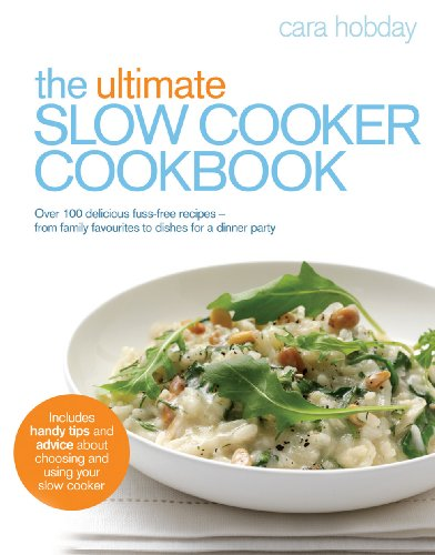 9780091930790: The Ultimate Slow Cooker Cookbook
