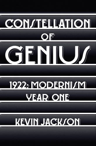 9780091930981: Constellation of Genius: 1922: Modernism Year One
