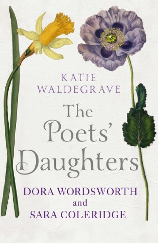 9780091931124: The Poets' Daughters: Dora Wordsworth and Sara Coleridge