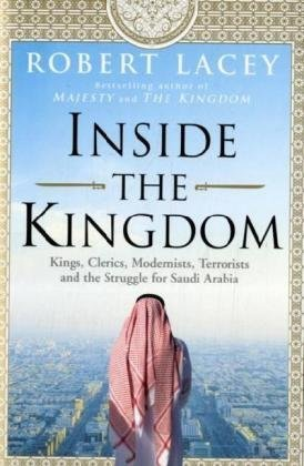 Inside the Kingdom: Robert Lacey
