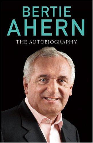 9780091931339: Bertie Ahern Autobiography