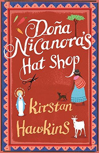9780091931704: Dona Nicanora's Hat Shop