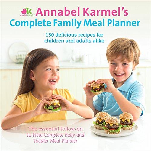 9780091932190: Annabel Karmel's Complete Family Meal Planner
