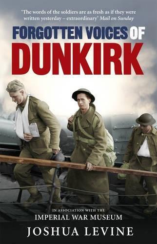 9780091932206: Forgotten Voices of Dunkirk
