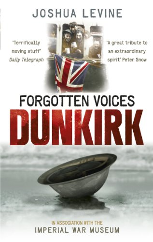 9780091932213: Forgotten Voices of Dunkirk (Imperial War Museum)