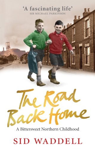9780091932237: The Road Back Home: A Bittersweet Northern Childhood