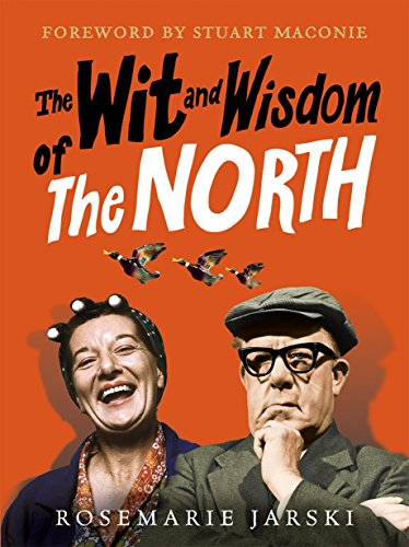 9780091932336: Wit and Wisdom of the North