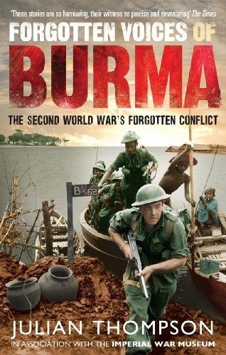 9780091932374: Forgotten Voices of Burma: The Second World War's Forgotten Conflict