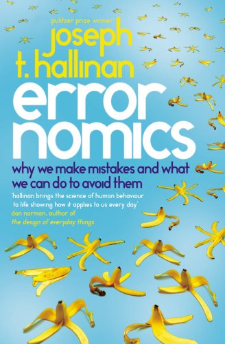 9780091932633: Errornomics: Why We Make Mistakes and What We Can Do To Avoid Them