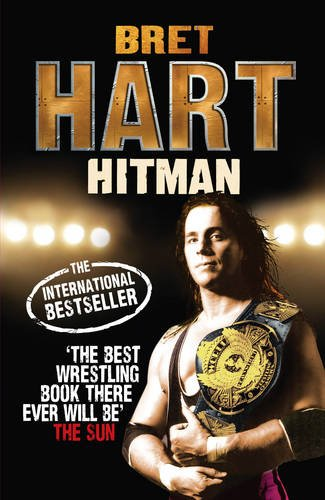 9780091933036: HITMAN: MY REAL LIFE IN THE CARTOON WORLD OF WRESTLING