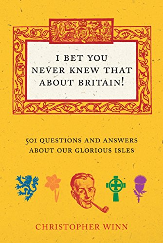 9780091933043: I Never Knew That About Britain: The Quiz Book: Over 1000 questions and answers about our glorious isles