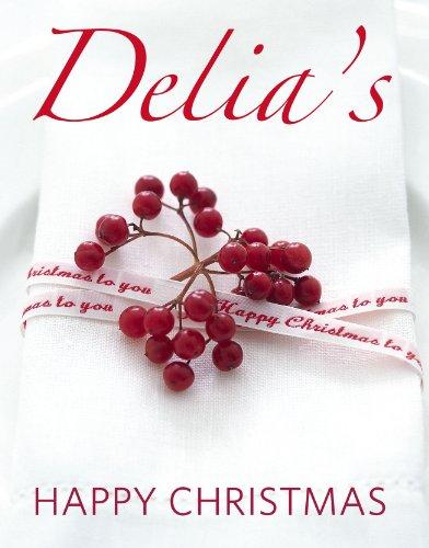 Delia's Happy Christmas: Smith, Delia
