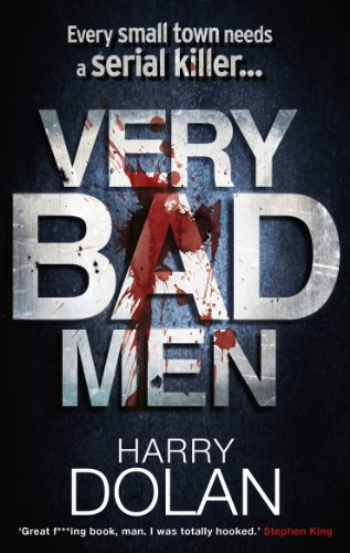 9780091933128: Very Bad Men. by Harry Dolan