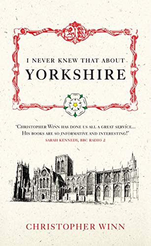 9780091933135: I Never Knew That About Yorkshire