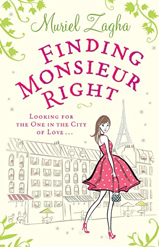 9780091933357: Finding Monsieur Right