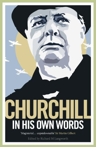 9780091933364: Churchill in His Own Words