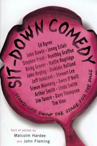 9780091933494: Sit-Down Comedy: Stand-ups swap the stage for the page