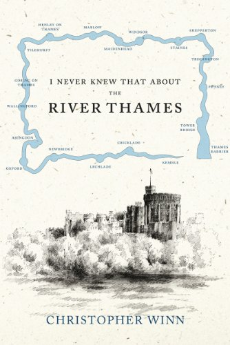 9780091933579: I Never Knew That About the River Thames