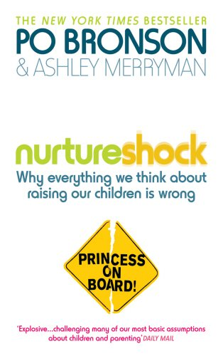 9780091933777: Nurtureshock: Why Everything We Thought About Children is Wrong