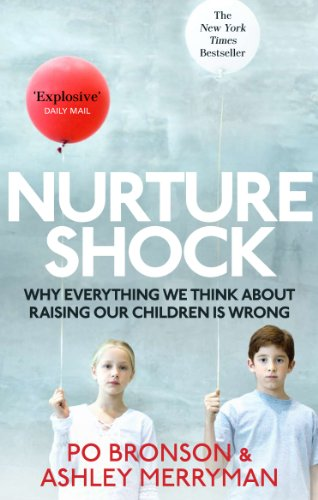 9780091933784: Nurtureshock: Why Everything We Thought About Children is Wrong