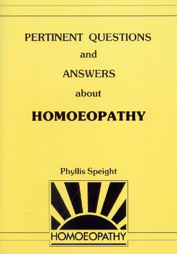 9780091934835: Pertinent Questions and Answers About Homoeopathy