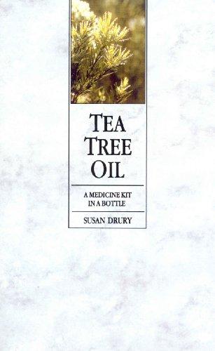 9780091934880: Tea Tree Oil: A Medicine Kit In A Bottle