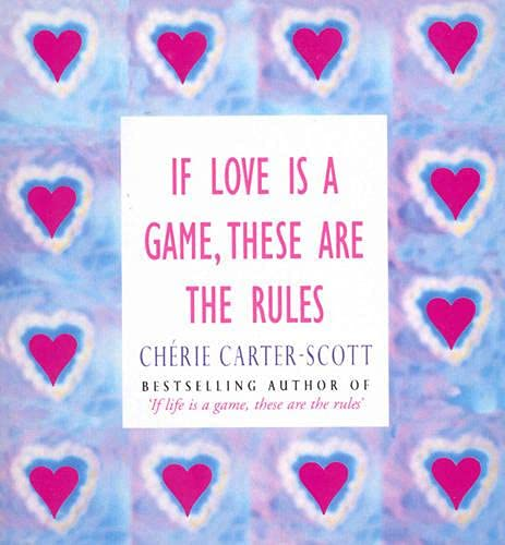 9780091935016: If Love Is A Game, These Are The Rules