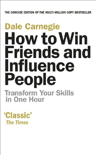 9780091935078: How to Win Friends and Influence People