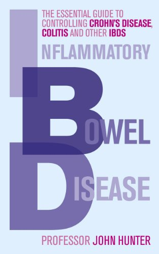 9780091935085: Inflammatory Bowel Disease: The Essential Guide to Controlling Crohn's Disease, Colitis and Other IBDs
