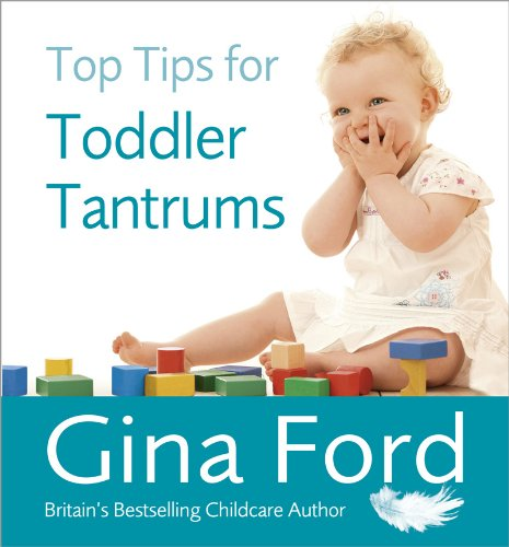 9780091935146: Top Tips for Toddler Tantrums
